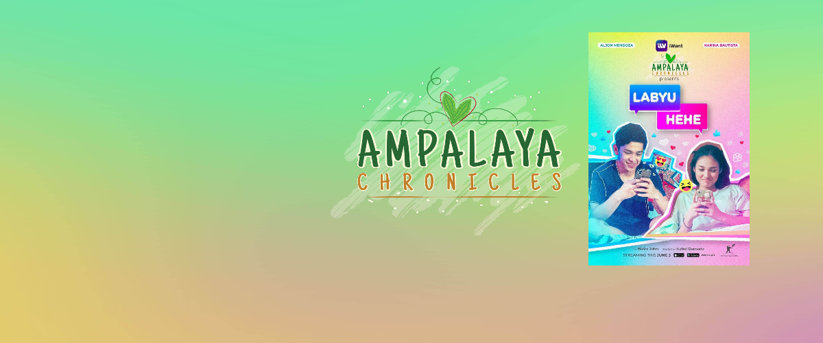 Ampalaya Chronicles Presents